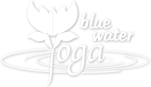 Blue Water Yoga | Offering A Range Of Yoga Class To Suit Everyone
